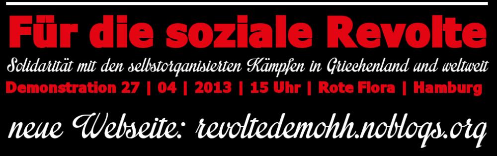 Demo für die soziale Revolte – Neue Seite: http://revoltedemohh.noblogs.org